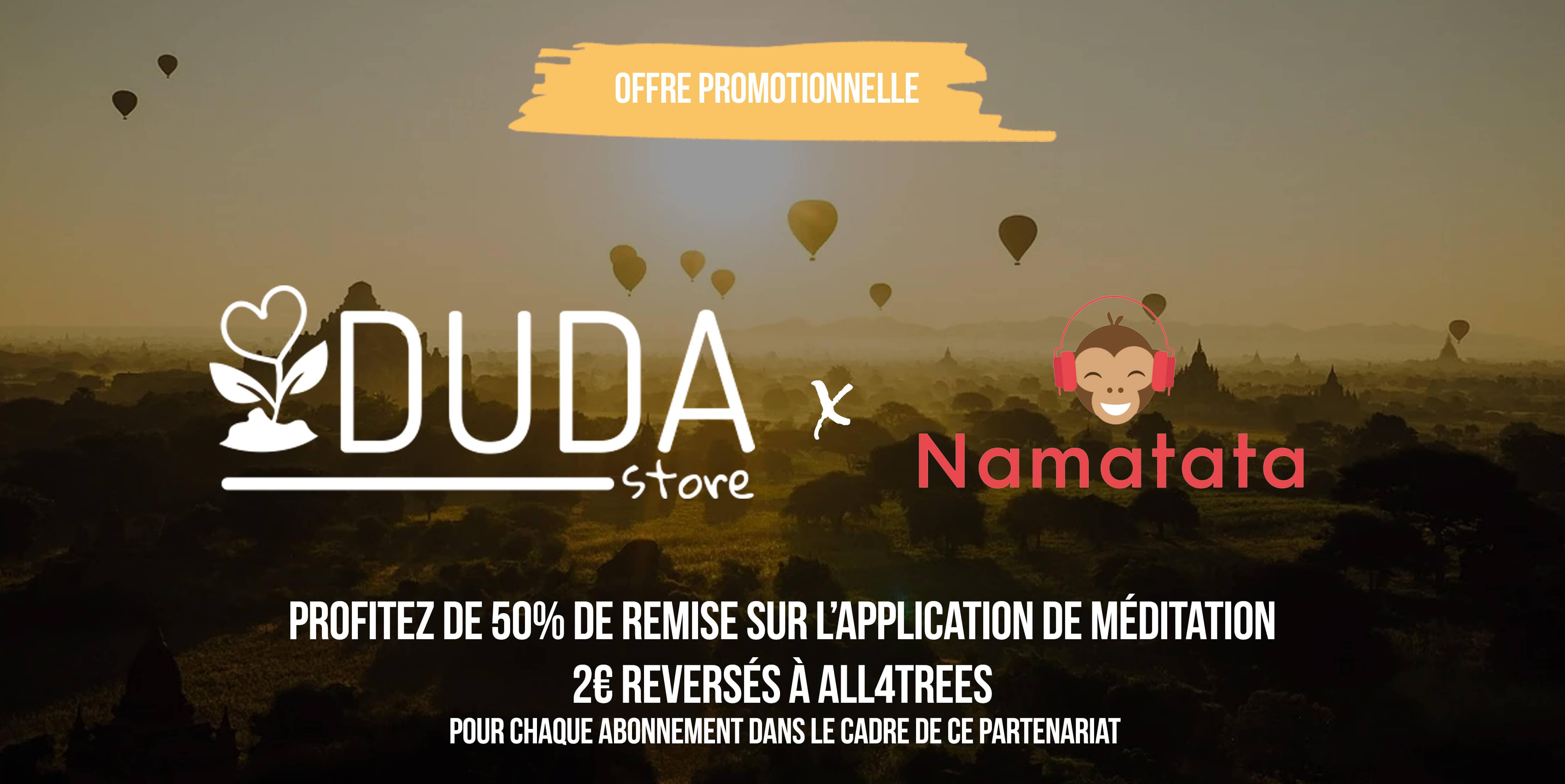 Namatata + DudaStore = 50% de remise !